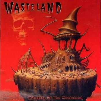 Wasteland - Warriors Of The Wasteland (2002)