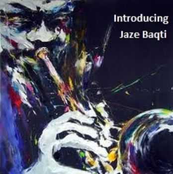 Jaze Baqti - Introducing Jaze Baqti  (2012)