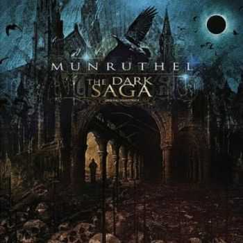 Munruthel - The Dark Saga (2011) Lossless