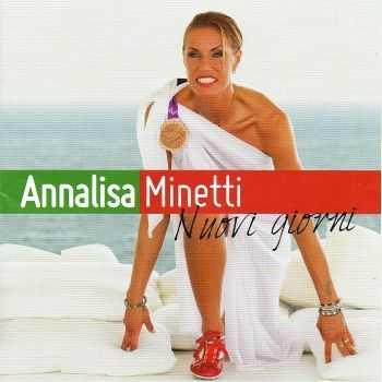 Annalisa Minetti - Nuovi Giorni (2012)