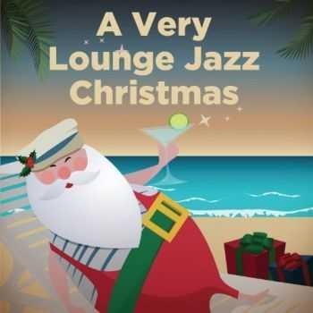 Antonio Bacci - A Very Lounge Jazz Christmas (2012)