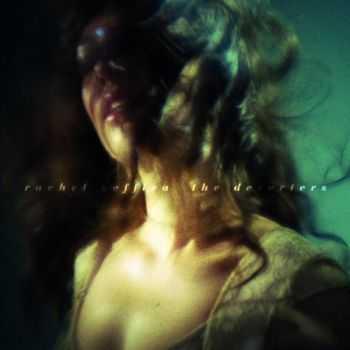 Rachel Zeffira - The Deserters (2012)