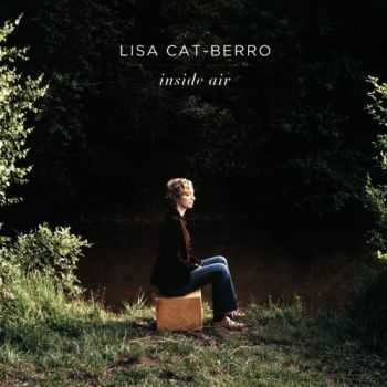 Lisa Cat-Berro - Inside Air (2012)