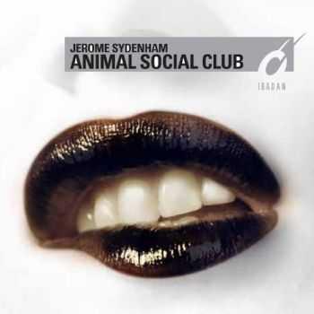 Jerome Sydenham - Animal Social Club (2012)