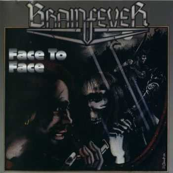 Brainfever - Face To Face 1985