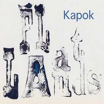 Kapok - Flatlands (2012)