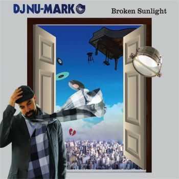 DJ Nu-Mark - Broken Sunlight  (2012) FLAC