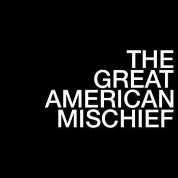 The Great American Mischief - '12 (EP) (2012)