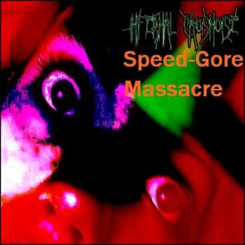 Infernal Caosnoise - Speed-Gore Massacre (2009)