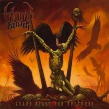 Blood Tsunami - Grand Feast for Vultures (2009)