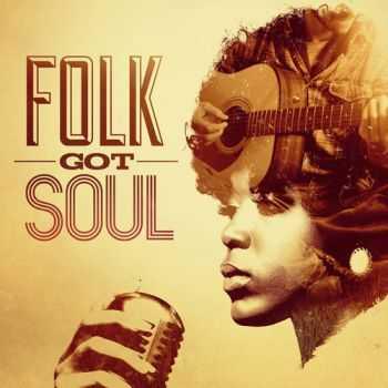 VA - Folk Got Soul (2012)