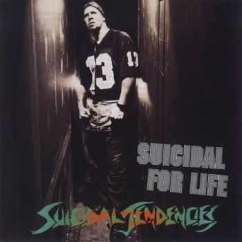 Suicidal Tendencies - Suicidal For Life (1994)