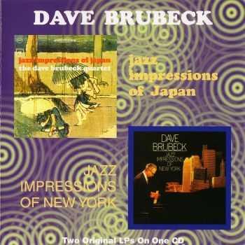 Dave Brubeck - Jazz Impressions of Japan & New York (1964) [2LP on CD]