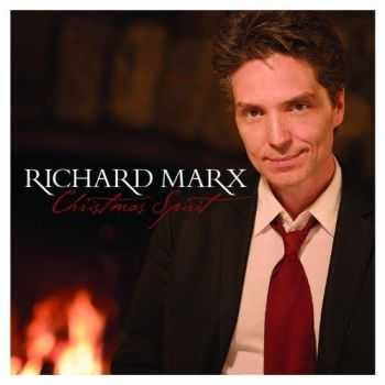 Richard Marx - Christmas Spirit (Target Deluxe Edition) (2012)