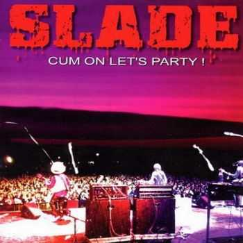 Slade - Cum On Let's Party 2002 (Lossless+MP3)