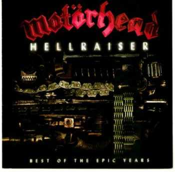 Motörhead - Hellraiser - Best Of The Epic Years (Compilation) (2003)