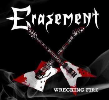 Erasement - Wrecking Fire (EP) (2012)