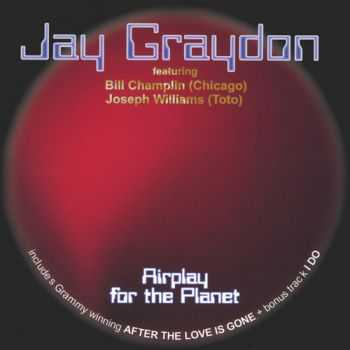 Jay Graydon - Airplay For The Planet (2002)