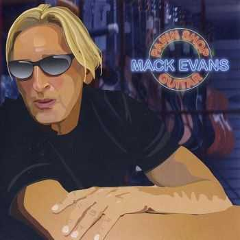 Mack Evans - Pawn Shop Guitar (2012) FLAC