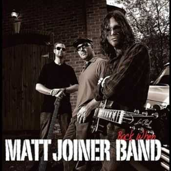 Matt Joiner Band - Back When (2012)