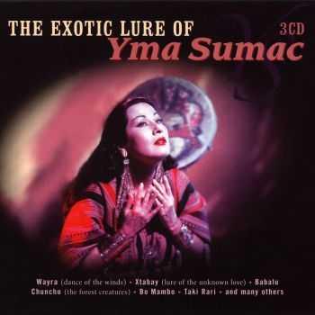 Yma Sumac - The Exotic Lure Of Yma Sumac [3CD] (2008) HQ