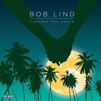 Bob Lind - Finding You Again (2012)