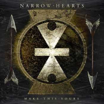 Narrow Hearts - Make This Yours (EP) (2012)