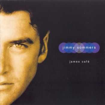 Jimmy Sommers - James Cafe (1998) Lossless