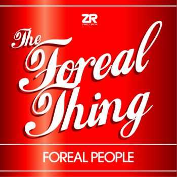 Foreal People & Joey Negro - Joey Negro Presents Foreal People - The Foreal Thing (2012)