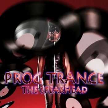 Prog Trance: The Spearhead (2012)
