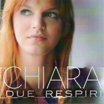 Chiara - Due Respiri [EP] (2012)