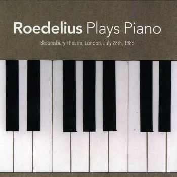Roedelius - Plays Piano ( 2011) HQ