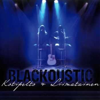 Kotipelto & Liimatainen - Blackoustic (2012) (Lossless) + MP3