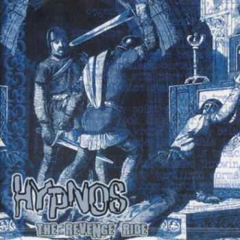 Hypnos - The Revenge Ride (2001)