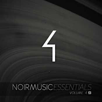 Noir Music Essentials Volume 4 (2012)