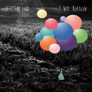 Sebastian Lind - I Will Follow (2012)
