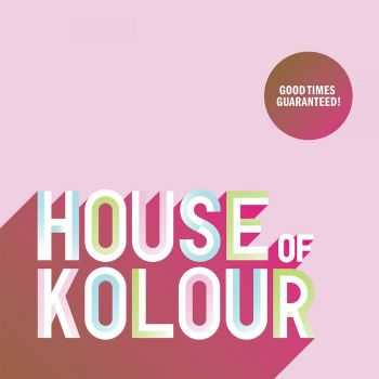 VA - House Of Kolour (2012)