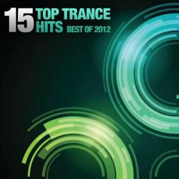 15 Top Trance Hits Best Of 2012