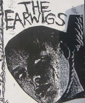 The Earwigs – Stupidity Maketh Thy Idiot! (1990)