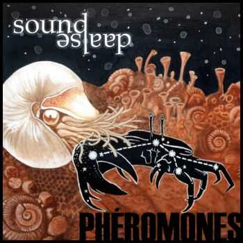 SoundAsleep - Phéromones (2012)