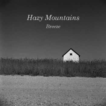Hazy Mountains - Breeze (2012)