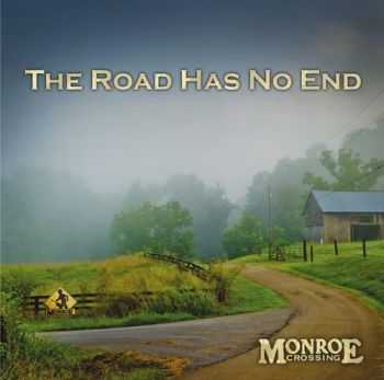 Monroe Crossing - The Road Has No End (2012)