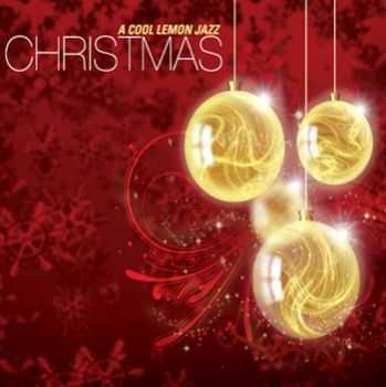 Cynthia Lemen & Cool Lemon Jazz - A Cool Lemon Jazz Christmas (2012)