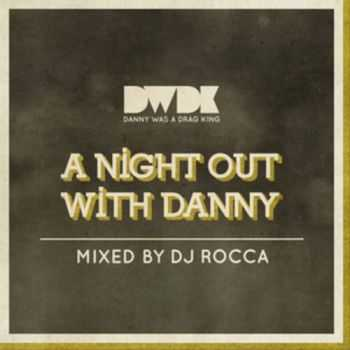 VA - A Night Out With Danny (2012)