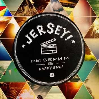 Jersey! - �� ����� � Happy End! (2012)