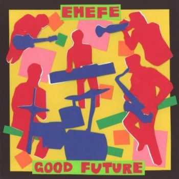 EMEFE - Good Future (2012)