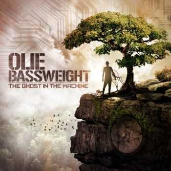 Olie Bassweight - The Ghost In The Machine (2012)