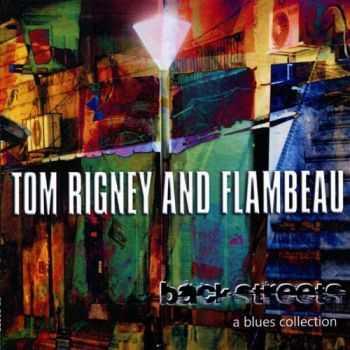 Tom Rigney and Flambeau - Back Streets (2012)