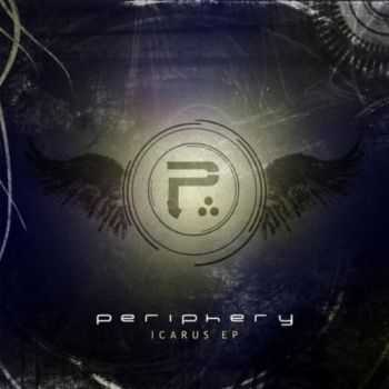 Periphery - Icarus Lives (EP) (2011)