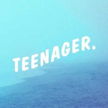 Inspired and the Sleep - Teenager. (2012)